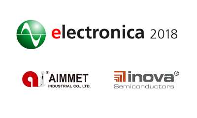 Aimmet & Inova to attend Electronica 2018 in Munich, Germany